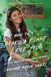 How To Make A Plant Love You - Summer Rayne Oakes Simon Sinek
