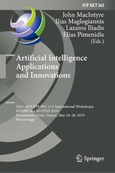 Artificial Intelligence Applications and Innovations - John MacIntyre