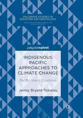 Indigenous Pacific Approaches to Climate Change - Jenny Bryant-Tokalau