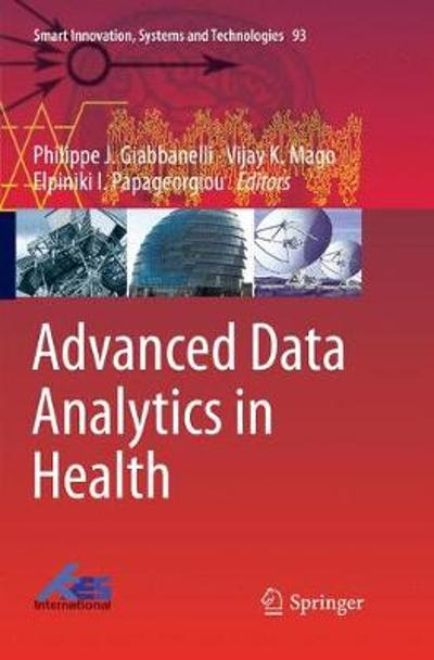 Advanced Data Analytics in Health - Philippe J. Giabbanelli
