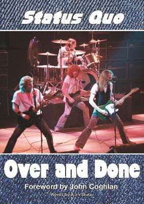 Status Quo Over and Done - Alan Stutz