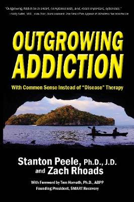 Outgrowing Addiction - Stanton Peele