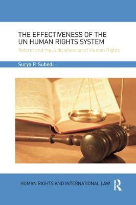 The Effectiveness of the UN Human Rights System - Surya P. Subedi, OBE, QC (Hon)