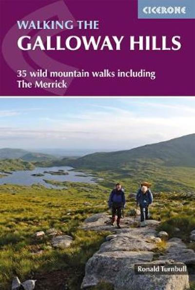 Walking the Galloway Hills - Ronald Turnbull