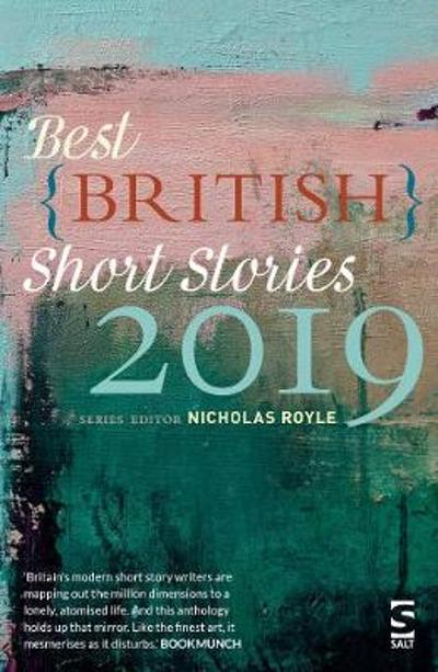 Best British Short Stories 2019 - Julia Armfield
