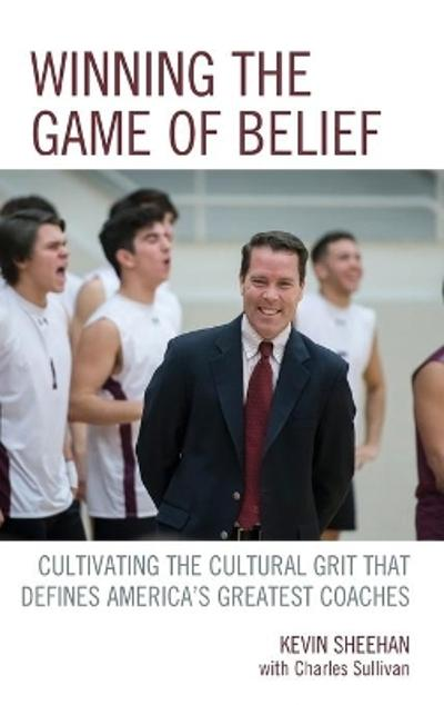 Winning the Game of Belief - Kevin Sheehan