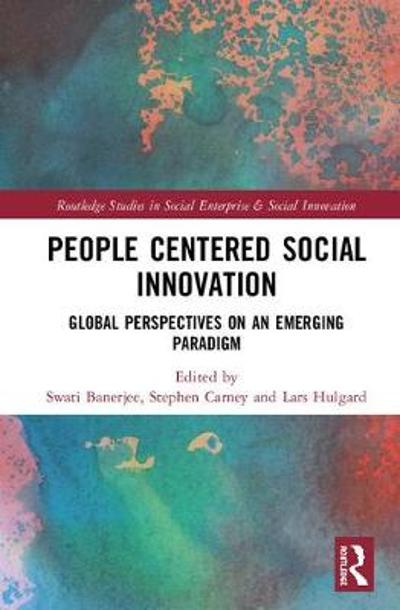People-Centered Social Innovation - Swati Banerjee