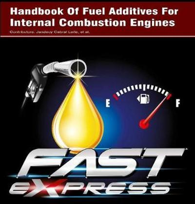 Handbook Of Fuel Additives For Internal Combustion Engines - Leite