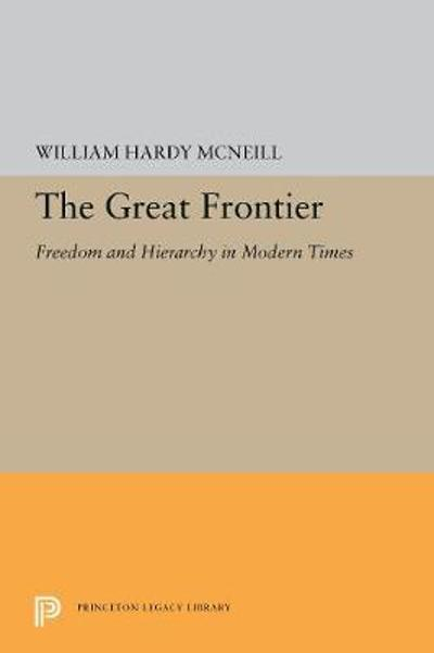 The Great Frontier - William Hardy McNeill