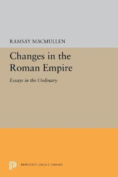 Changes in the Roman Empire - Ramsay MacMullen