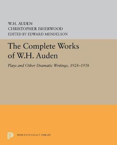 The Complete Works of W.H. Auden - W. H. Auden