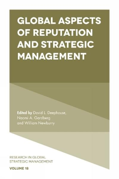 Global Aspects of Reputation and Strategic Management - David Deephouse