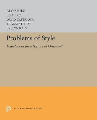 Problems of Style - Alois Riegl