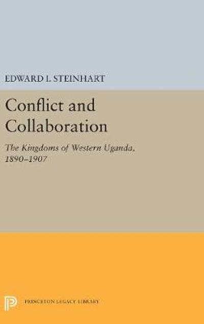 Conflict and Collaboration - Edward I. Steinhart