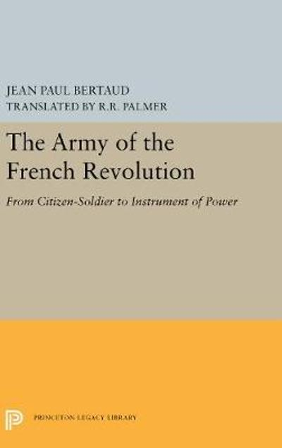 The Army of the French Revolution - Jean-Paul Bertaud