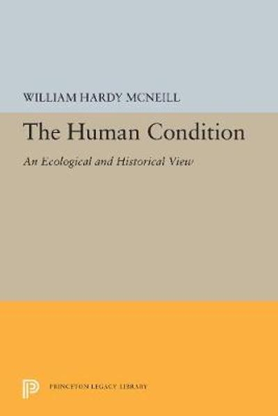 The Human Condition - William Hardy McNeill