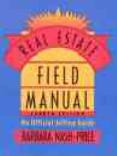 Real Estate Field Manual - Barbara Nash-Price