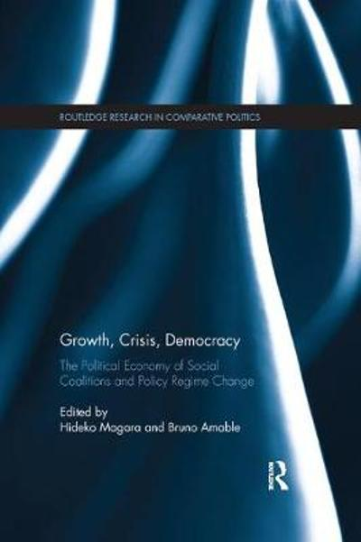 Growth, Crisis, Democracy - Hideko Magara