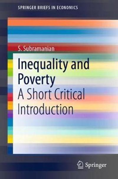 Inequality and Poverty - S. Subramanian