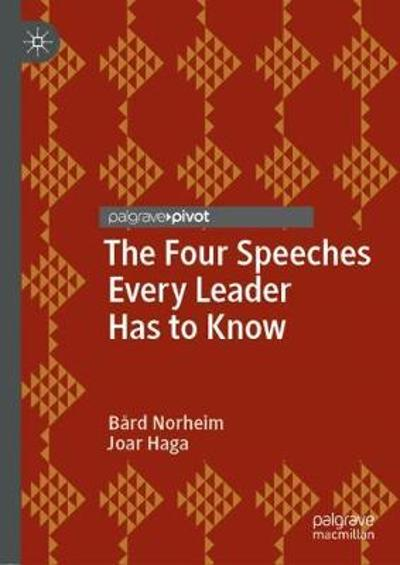 The Four Speeches Every Leader Has to Know - Bard Norheim