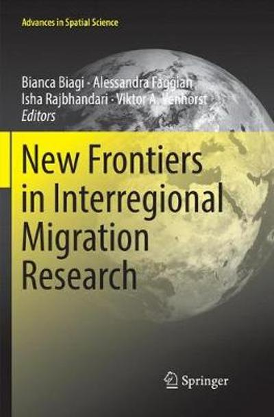 New Frontiers in Interregional Migration Research - Bianca Biagi