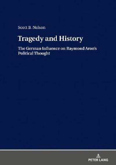 Tragedy and History - Scott B. Nelson