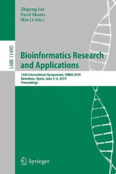 Bioinformatics Research and Applications - Zhipeng Cai