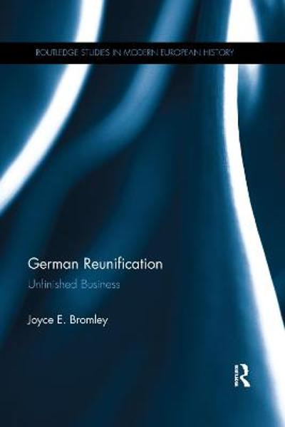 German Reunification - Joyce E. Bromley