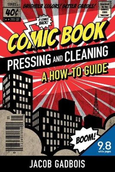 Comic Book Pressing and Cleaning - Jacob Gadbois