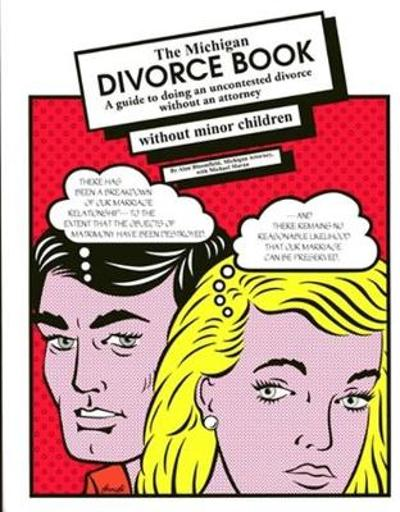The Michigan Divorce Book without Minor Children - Alan Bloomfield