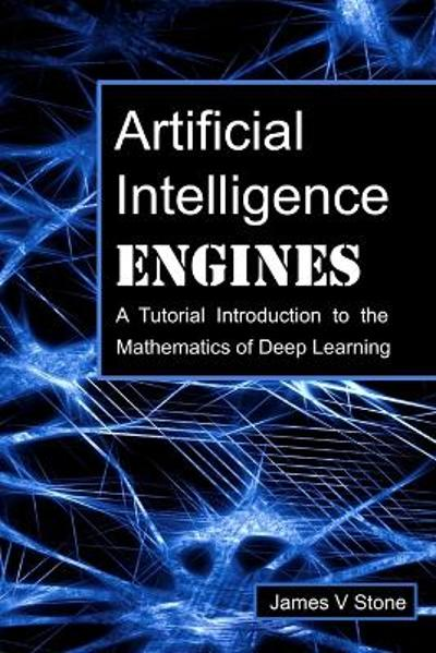 Artificial Intelligence Engines - James V Stone