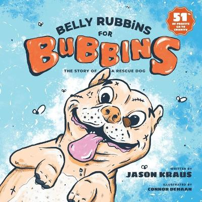 Belly Rubbins For Bubbins - Jason Kraus