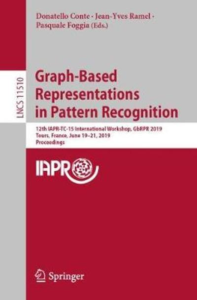 Graph-Based Representations in Pattern Recognition - Donatello Conte