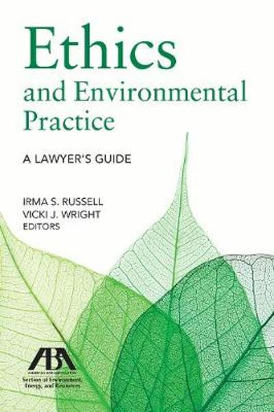 Ethics and Environmental Practice - Irma S Russell