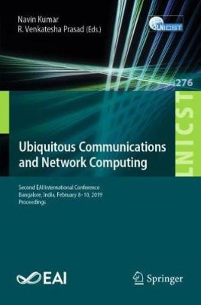 Ubiquitous Communications and Network Computing - Navin Kumar