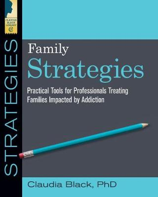 Family Strategies - Claudia Black