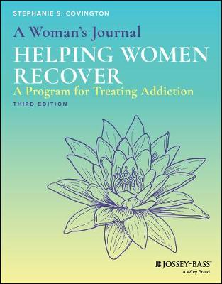 A Woman's Journal: Helping Women Recover - Stephanie S. Covington