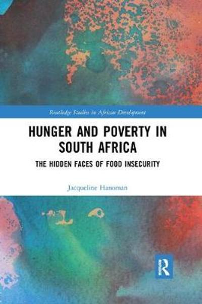 Hunger and Poverty in South Africa - Jacqueline Hanoman