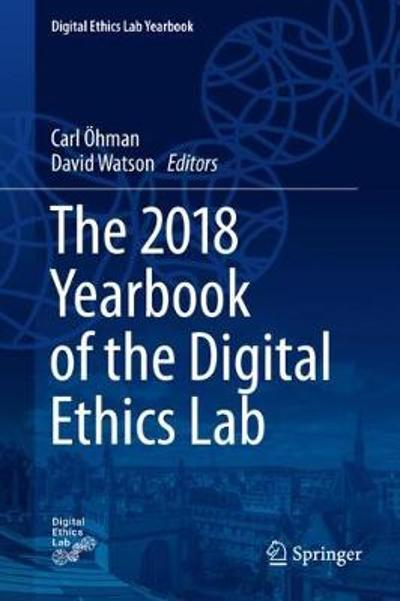 The 2018 Yearbook of the Digital Ethics Lab - Carl OEhman