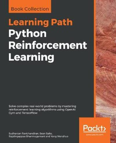 Python Reinforcement Learning - Sudharsan Ravichandiran