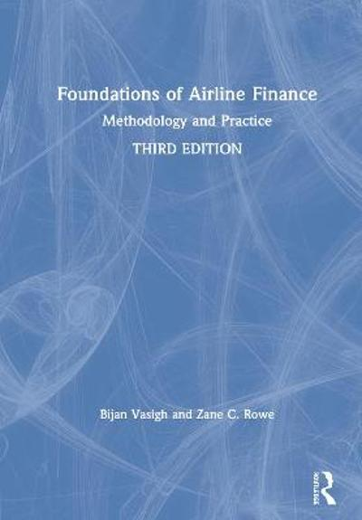 Foundations of Airline Finance - Bijan Vasigh