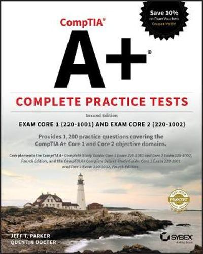 CompTIA A+ Complete Practice Tests - Jeff T. Parker