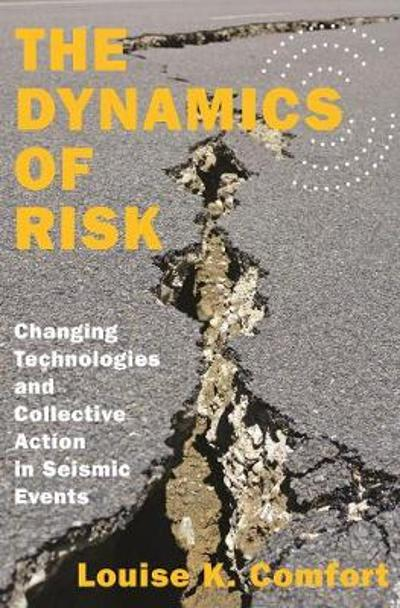The Dynamics of Risk - Louise K. Comfort