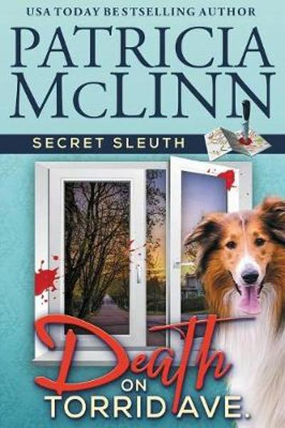 Death on Torrid Ave. (Secret Sleuth, Book 2) - Patricia McLinn