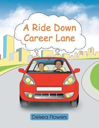 A Ride Down Career Lane - Delsea Flowers