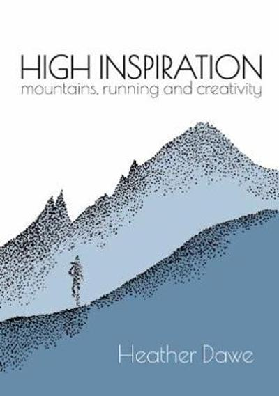 High Inspiration - Heather Dawe