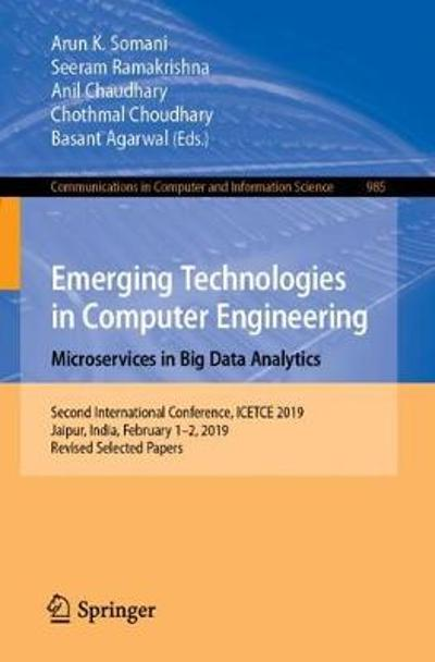 Emerging Technologies in Computer Engineering: Microservices in Big Data Analytics - Arun K. Somani