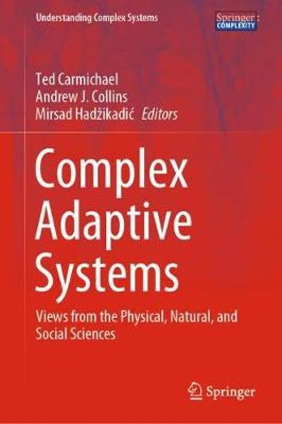 Complex Adaptive Systems - Ted Carmichael