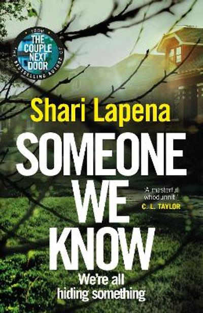 Someone We Know - Shari Lapena