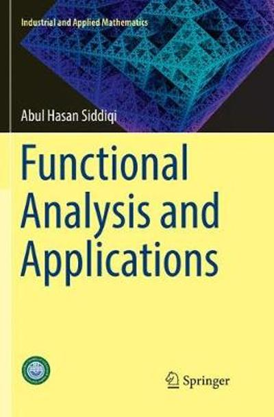 Functional Analysis and Applications - Abul Hasan Siddiqi